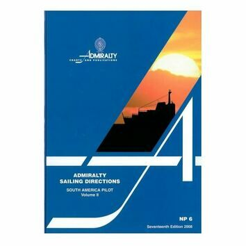 Admiralty Sailing Directions NP6 South America Pilot Volume 2