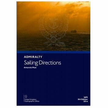 Admiralty Sailing Directions NP9 Antarctic Pilot