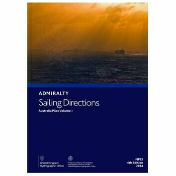 Admiralty Sailing Directions NP13 Australia Pilot Volume 1