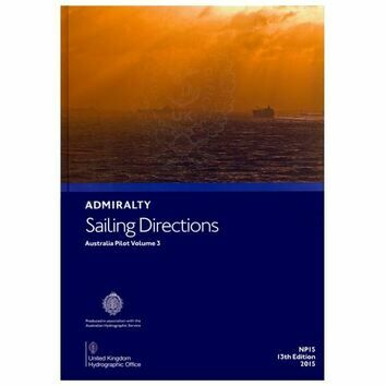 Admiralty Sailing Directions NP15 Australia Pilot Volume 3