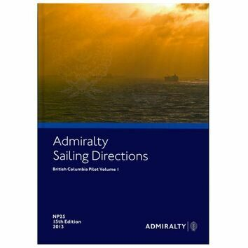 Admiralty Sailing Directions NP25 British Columbia Pilot Volume 1