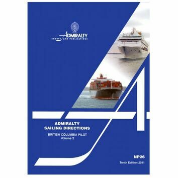 Admiralty Sailing Directions NP26 British Columbia Pilot Volume 2