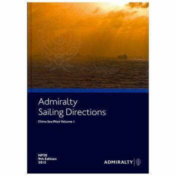 Admiralty Sailing Directions NP30 China Sea Pilot Vol.1