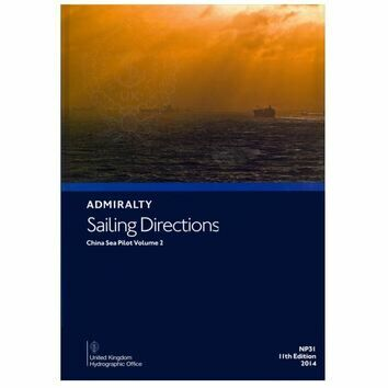 Admiralty Sailing Directions NP31 China Sea Pilot Vol.2
