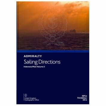 Admiralty Sailing Directions NP34 Indonesia Pilot Volume 2