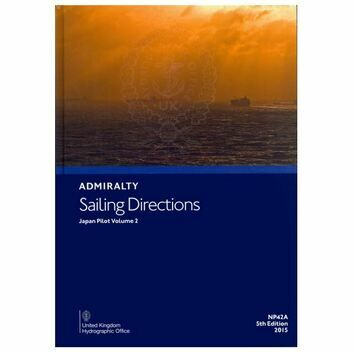 Admiralty Sailing Directions NP42A Japan Pilot Volume 2