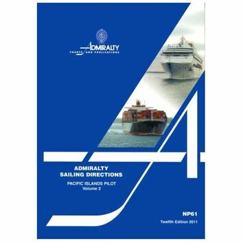 Admiralty Sailing Directions NP61 Pacific Islands Vol.2