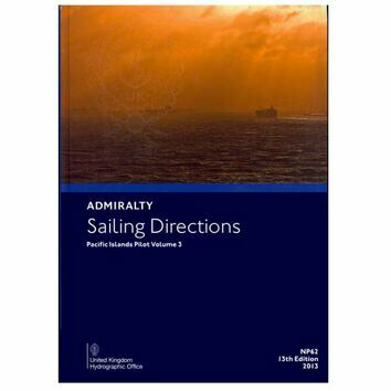 Admiralty Sailing Directions: NP62 Pacific Islands Vol.3