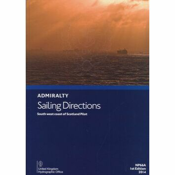 Admiralty Sailing Directions NP66A South  West Coast of Scotland Pilot