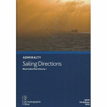 Admiralty Sailing Directions NP70 West Indies Pilot Vol. 1