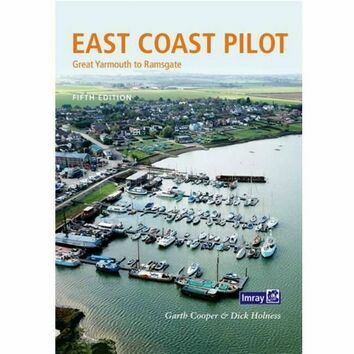 Imray East Coast Pilot - Great Yarmouth to Ramsgate
