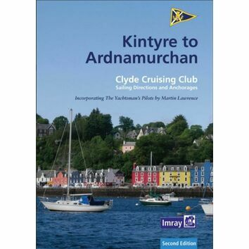 Clyde Cruising Club Sailing Directions Kintyre to Ardnamurchan