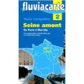 Imray Fluviacarte 2: La Seine - Paris to Marcilly-sur-Seine