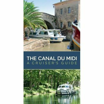 The Canal Du Midi a Cruiser's Guide