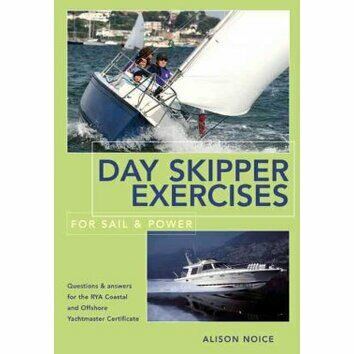 Day Skipper Exercises: For Sail & Power