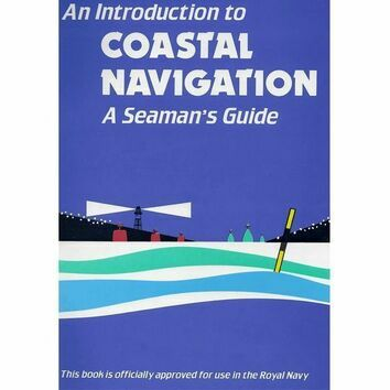 Introduction to Coastal Navigation: A Seaman's Guide