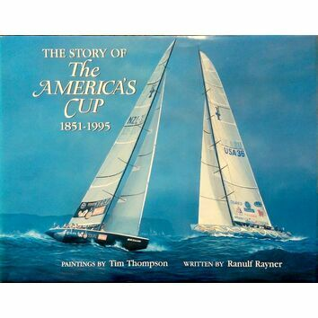 The Story of the America\'s Cup 1851 - 1995