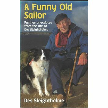 A Funny Old Sailor by Des Sleightholme