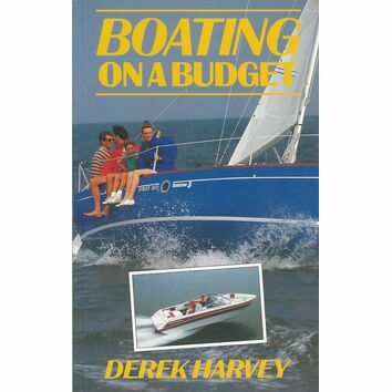 Adlard Coles Nautical Boating on a Budget By Derek Harvey