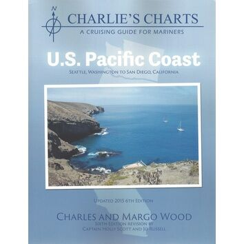 Charlie\'s Charts Cruising Guide: US Pacific Coast