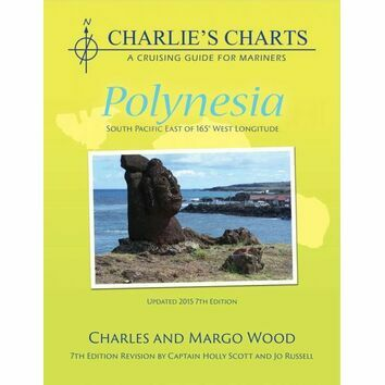 Charlie's Charts of Polynesia (7th Edition)