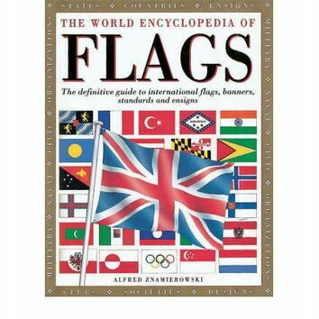 The World Encyclopedia of Flags