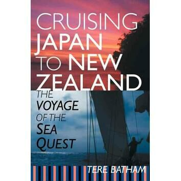 Cruising Japan to New Zealand The Voyage of the Sea Quest (Slight fading to sleeve)