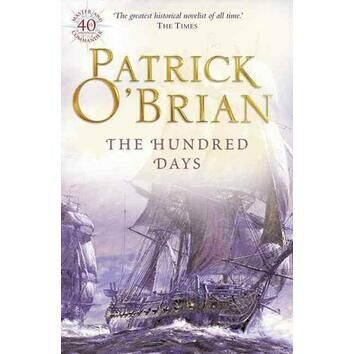 The Hundred Days - Patrick O\'Brian