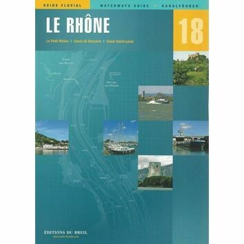 Imray Editions Du Breil No. 18 Le Rhone Waterway Guide