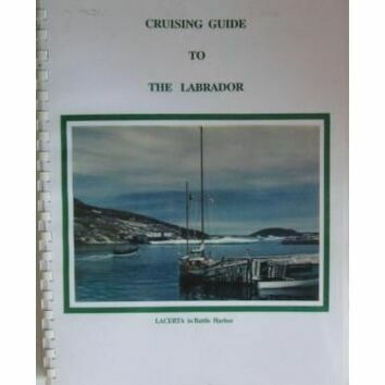 Cruising Guide to the Labrador