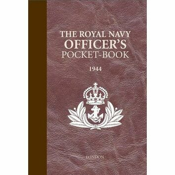 The Royal Navy Officer's Pocket Book 1944