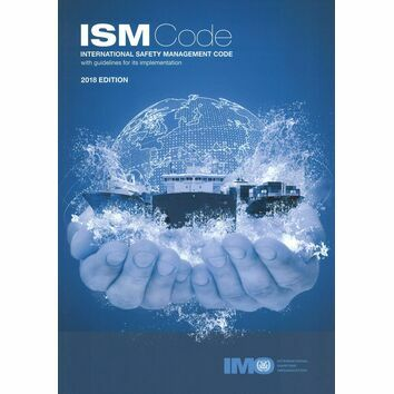 International Safety Management (ISM) Code 2018 Edition