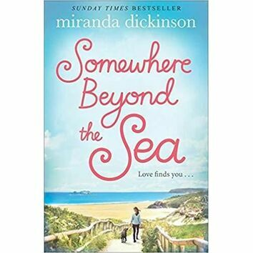 Somewhere Beyond the Sea by Miranda Dickinson