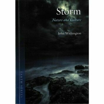 Storm Nature and Culture by John Withington