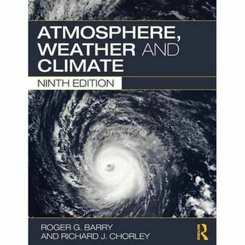 Atmosphere Weather and Climate - 9th Edition