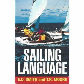 Sailing Language by E.D. Smith, Thomas R. Moore