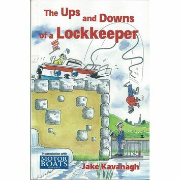 The Ups and Downs of a Lockkeeper by Jake Kavanagh