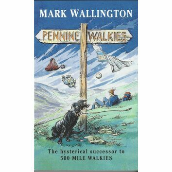 Pennine Walkies by Mark Wallington
