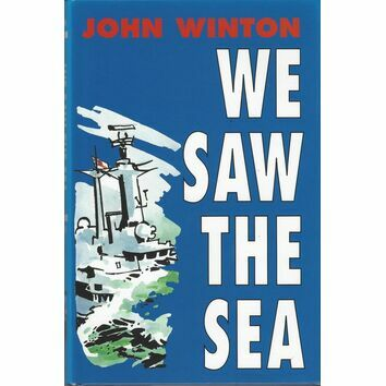 We Saw the Sea by John Winton