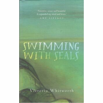 Swimming with Seals by Victoria Whitworth