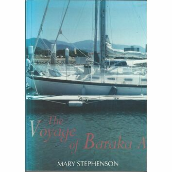 The Voyage of Baraka A by Mary Stephenson