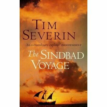 The Sindbad Voyage - Tim Severin