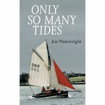 Only So Many Tides by John Wainwright