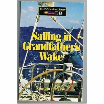 Sailing in Grandfathers Wake
