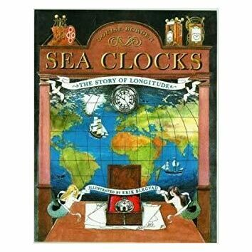 Sea Clocks: The Story of Longitude by Louise Borden