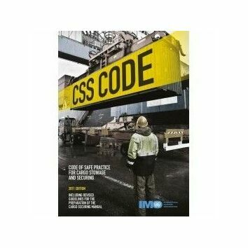 CSS Code Of Safe Practice For Cargo Stowage And Securing 2011