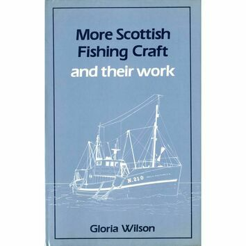 More Scottish Fishing Craft and their work