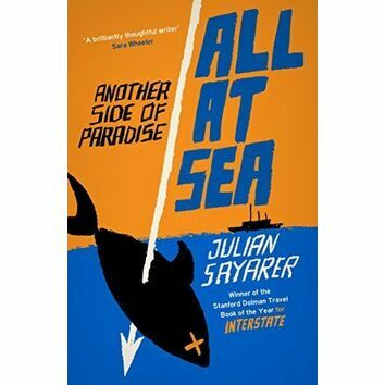 All at Sea by Julian Sayarer