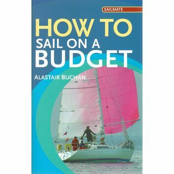 Adlard Coles Nautical How to Sail on a Budget