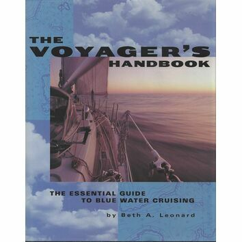 Adlard Coles Nautical The Voyager\'s Handbook
